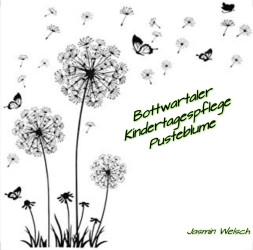 Bottwartaler Kindertagespflege Pusteblume  - Jasmin Welsch
